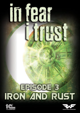In Fear I Trust - Episode 3: Rust and Iron (DLC)
